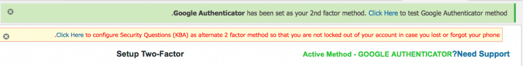 Google Authenticator has been set as your 2nd factor method